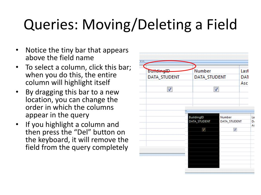 Queries: Moving/Deleting a Field