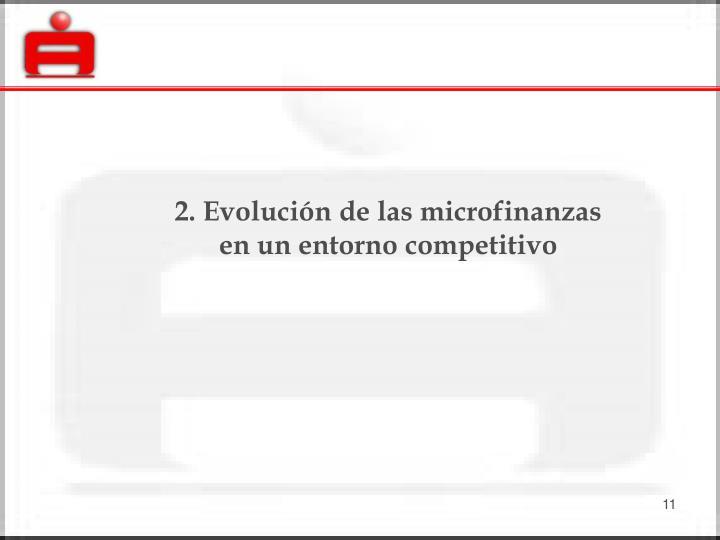 2. Evolución de las microfinanzas