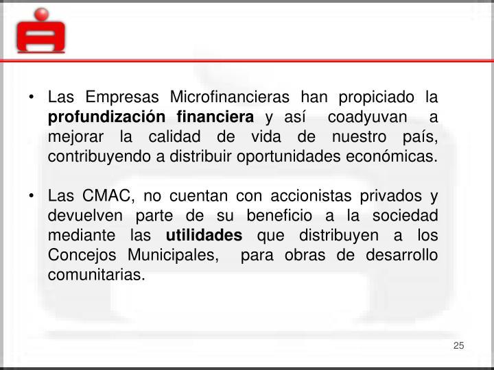 Las Empresas Microfinancieras han propiciado la