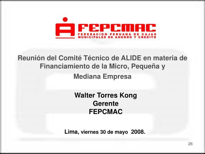 Reunión del Comité Técnico de ALIDE en materia de Financiamiento de la Micro, Pequeña y