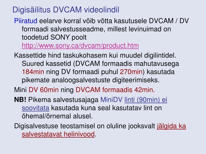 Digisäilitus DVCAM videolindil