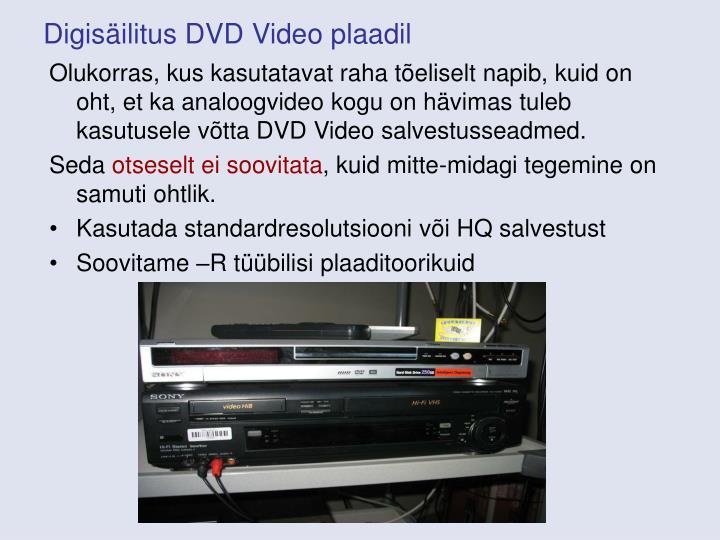 Digisäilitus DVD Video plaadil