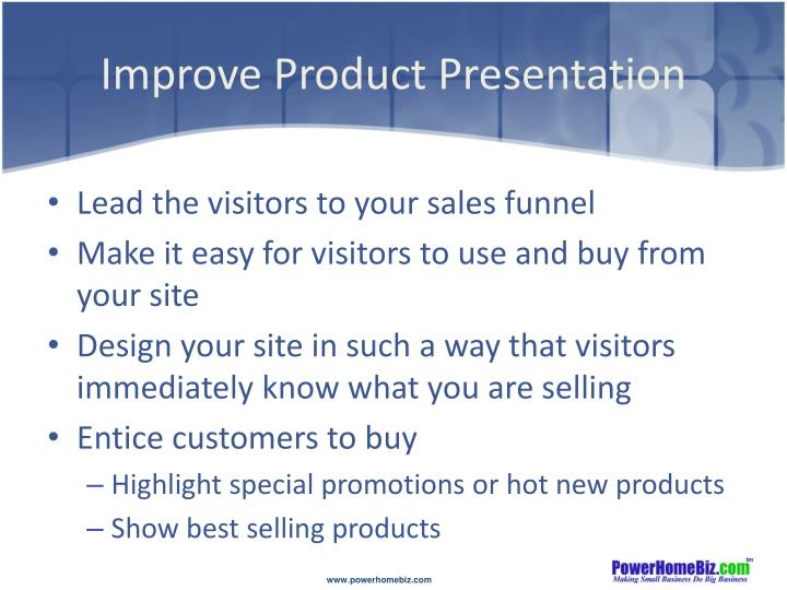 Improve Product Presentation