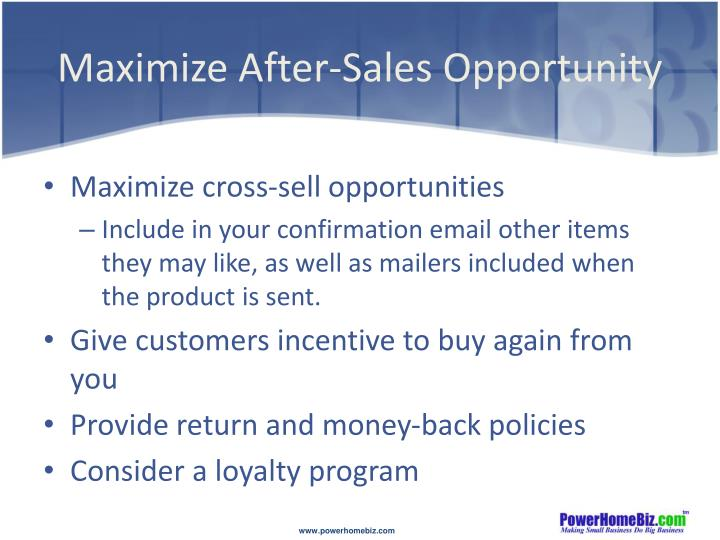 Maximize After-Sales Opportunity