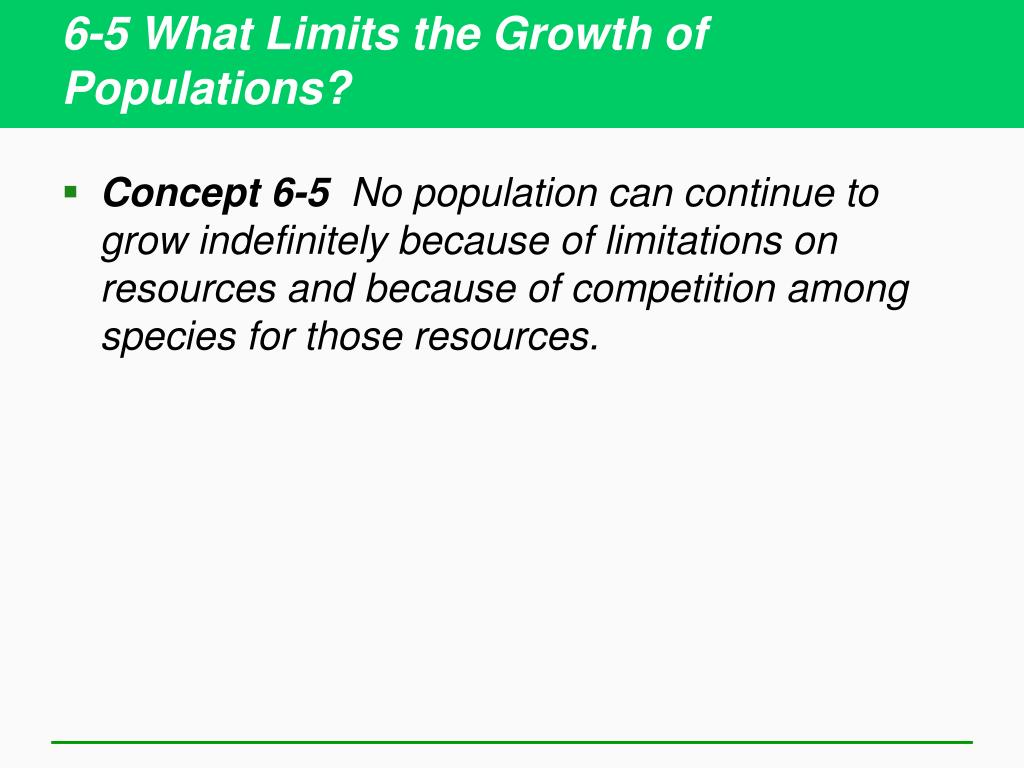 6-5 What Limits the Growth of Populations?