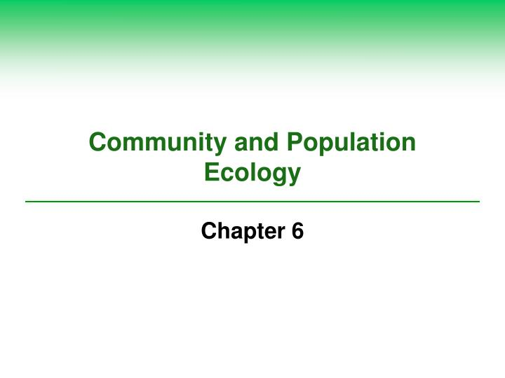 Community and population ecology l.jpg