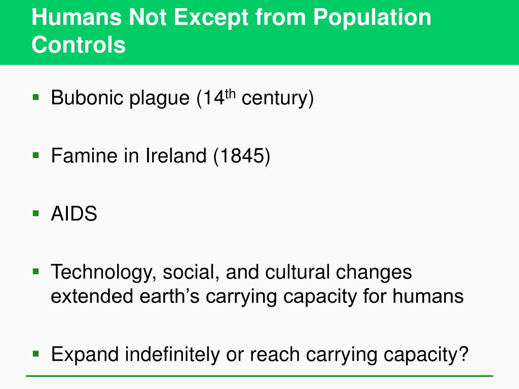 Humans Not Except from Population Controls