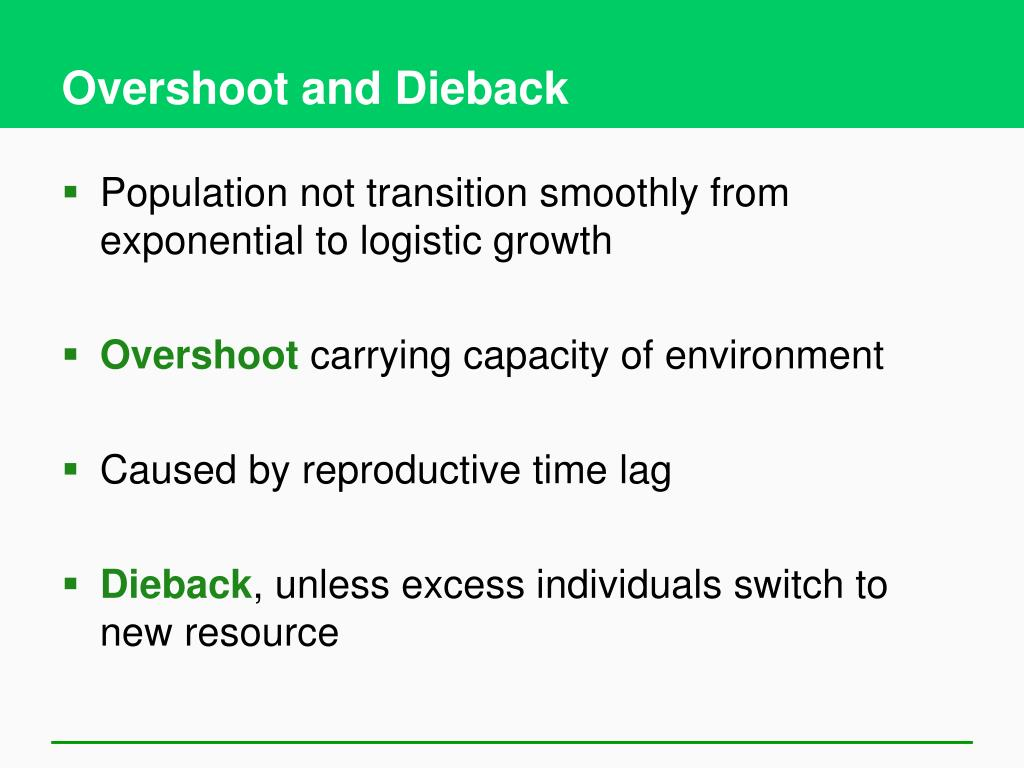 Overshoot and Dieback