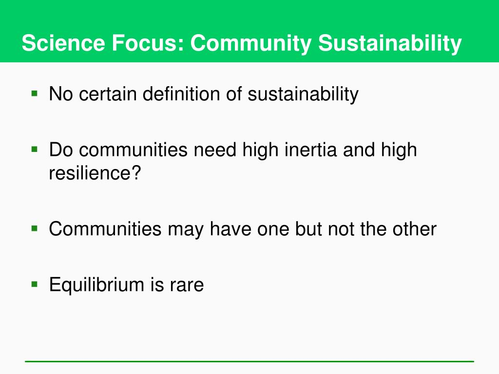Science Focus: Community Sustainability