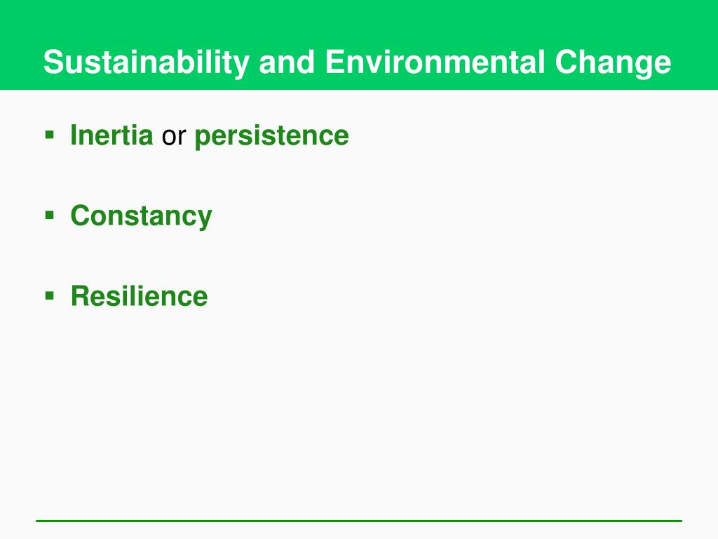 Sustainability and Environmental Change