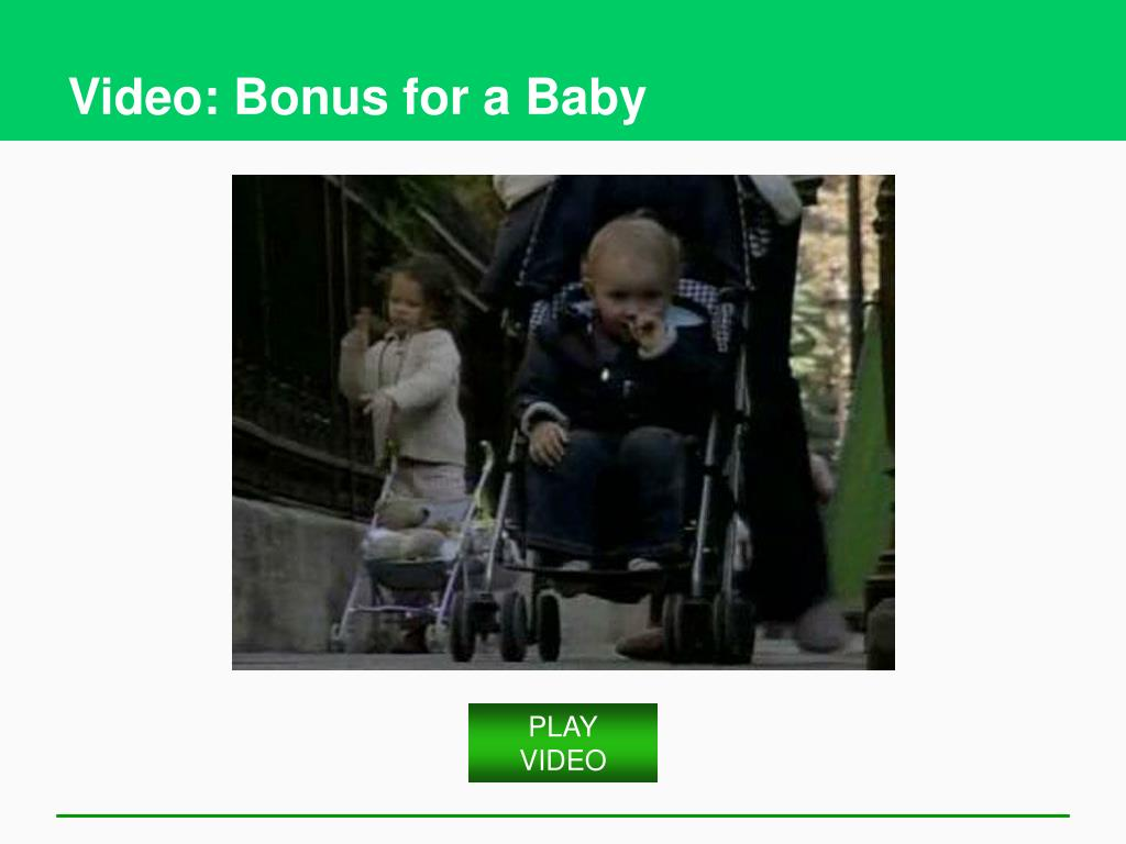 Video: Bonus for a Baby