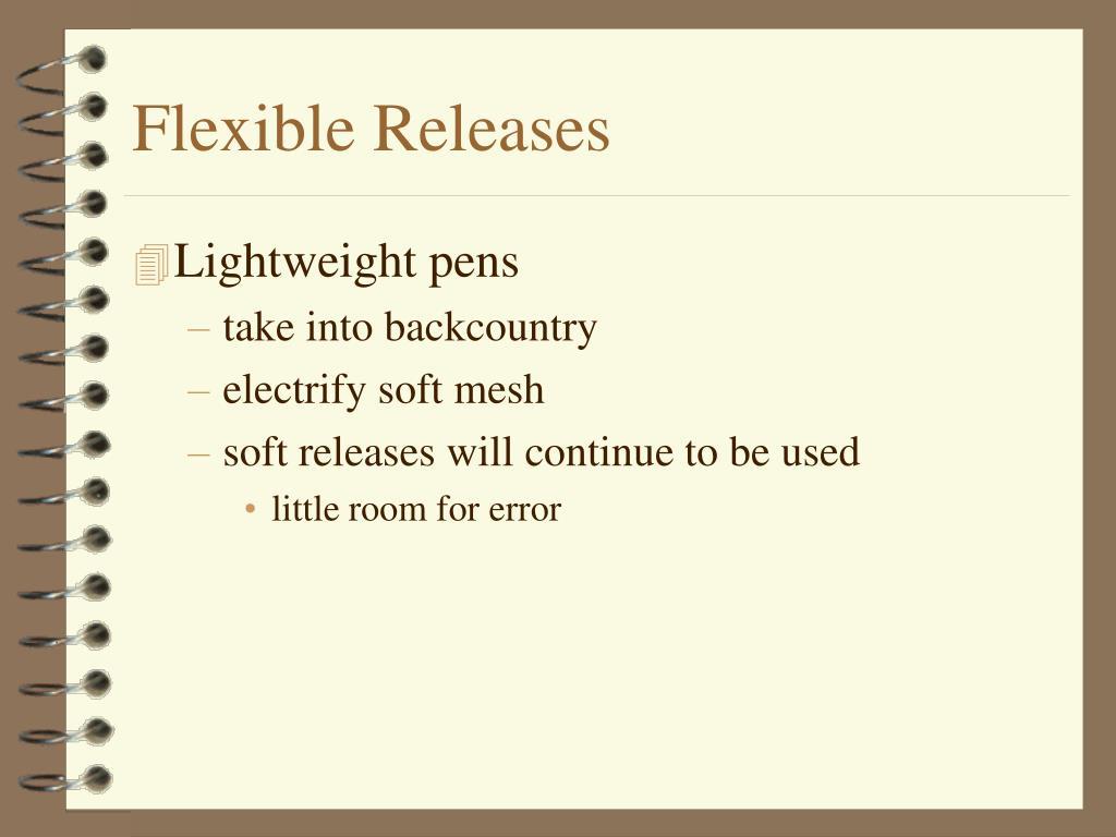 Flexible Releases
