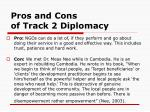 pros and cons of track 2 diplomacy