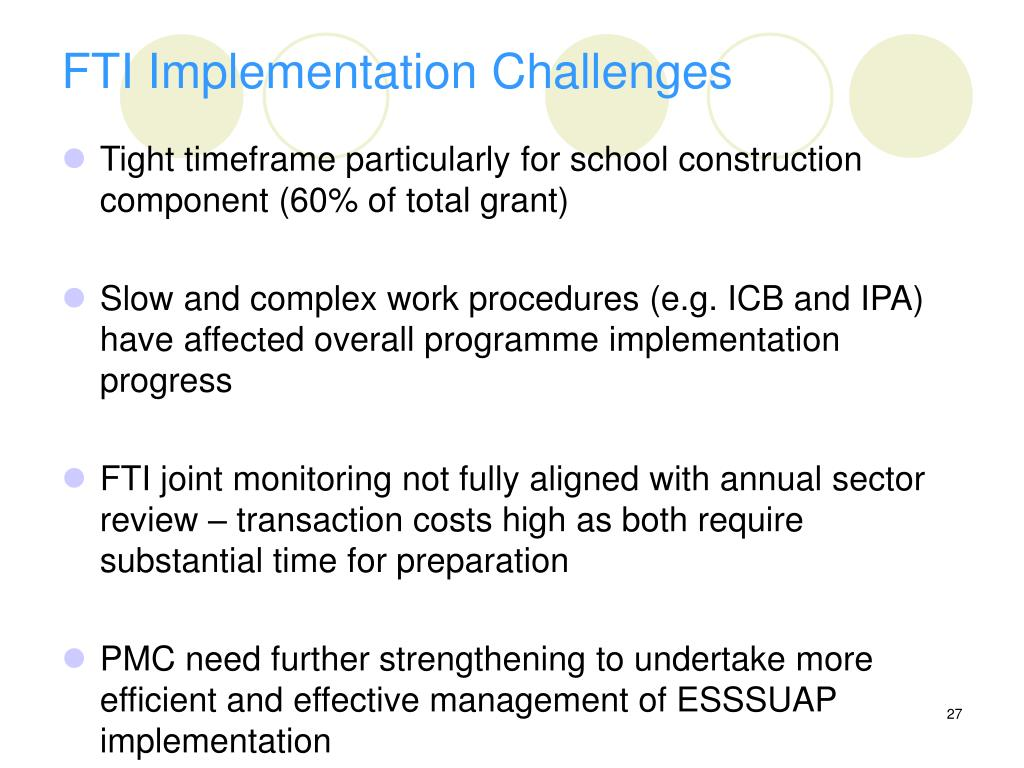 FTI Implementation Challenges