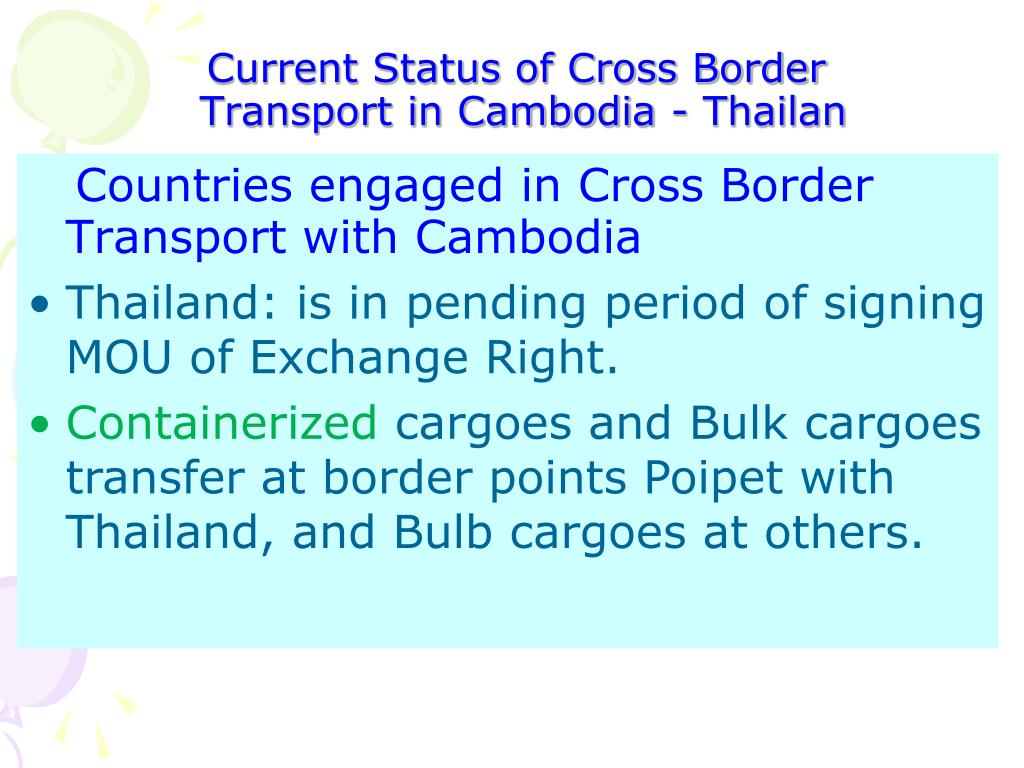 Current Status of Cross Border