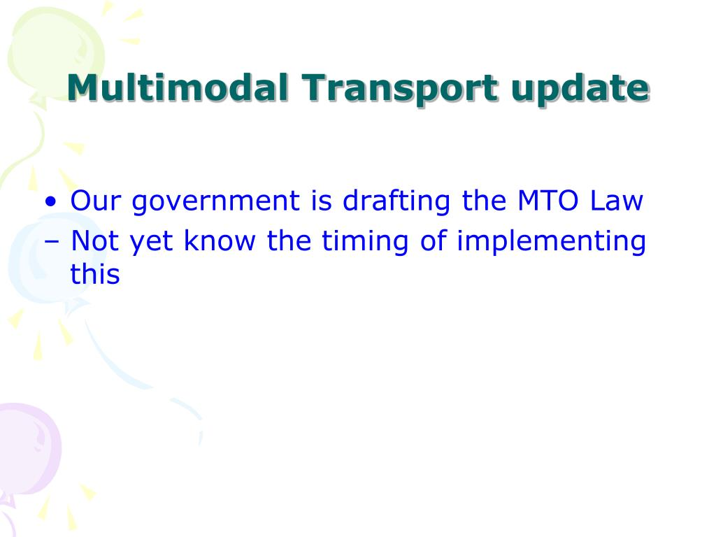 Multimodal Transport update