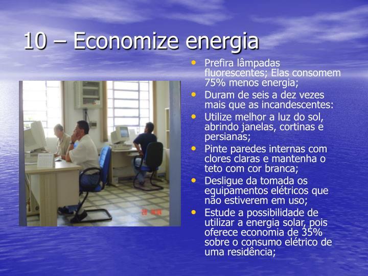 10 – Economize energia