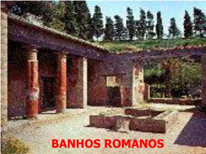 BANHOS ROMANOS