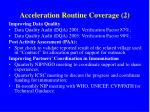 acceleration routine coverage 2