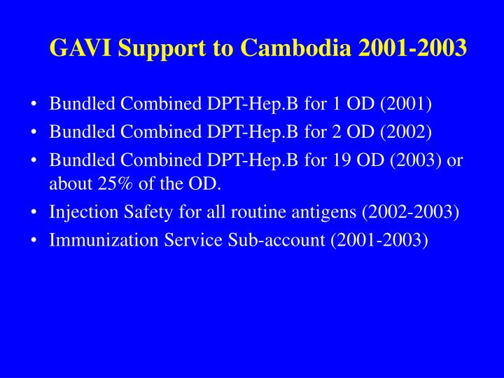Gavi support to cambodia 2001 2003
