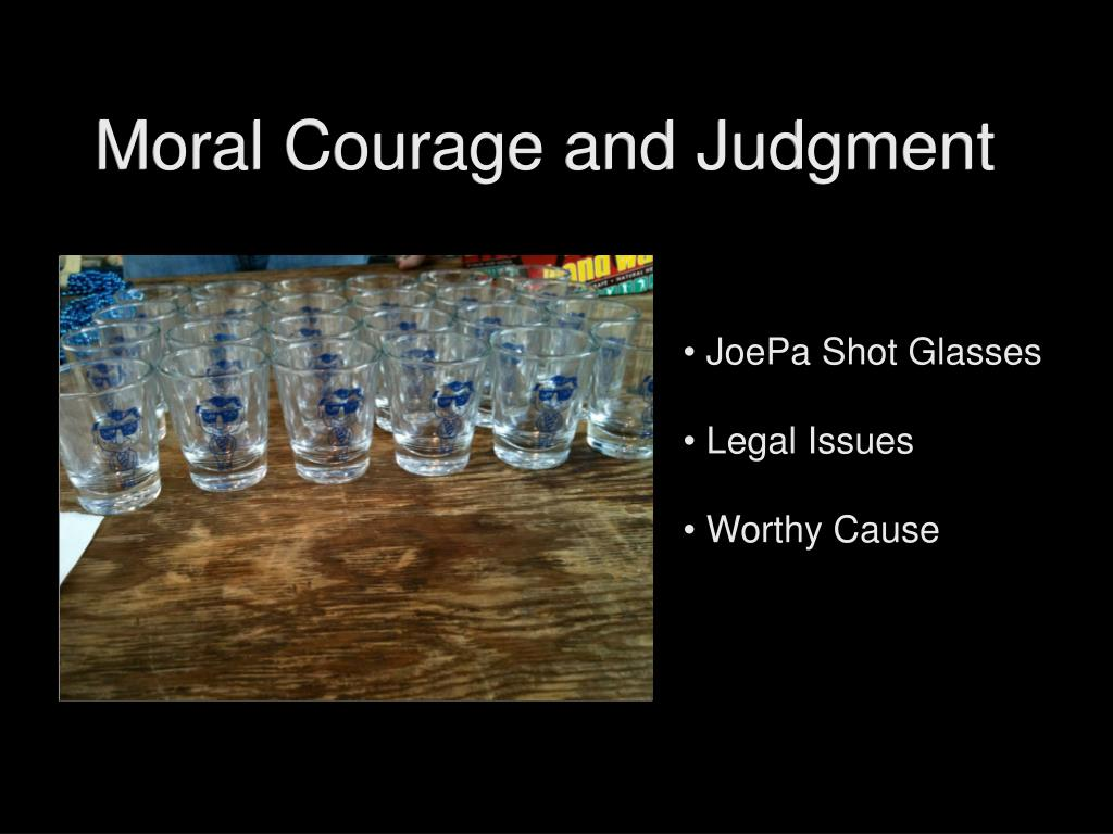 Moral Courage and Judgment
