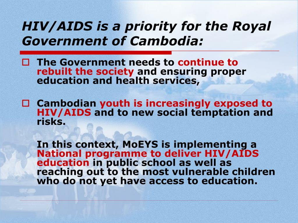 HIV/AIDS is a priority for the Royal Government of Cambodia: