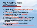 the ministry s main achievements