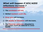 what will happen if hiv aids infections increase