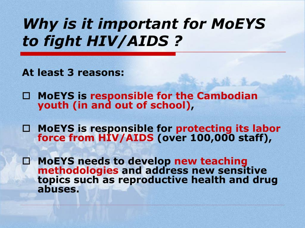 Why is it important for MoEYS to fight HIV/AIDS ?