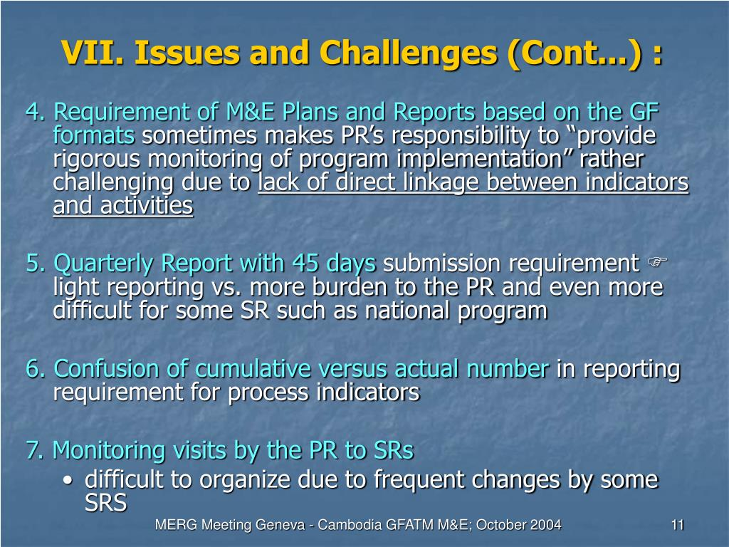 VII. Issues and Challenges (Cont...) :