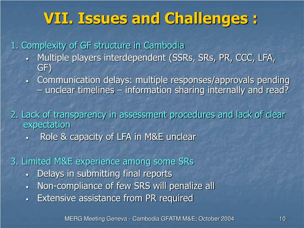VII. Issues and Challenges :