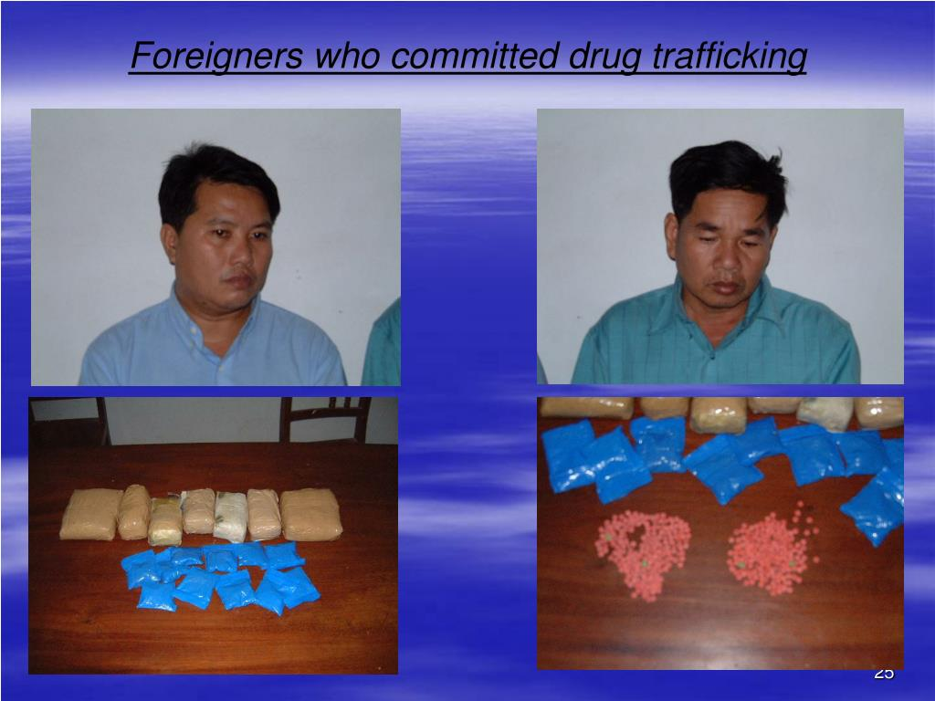Foreigners who committed drug trafficking