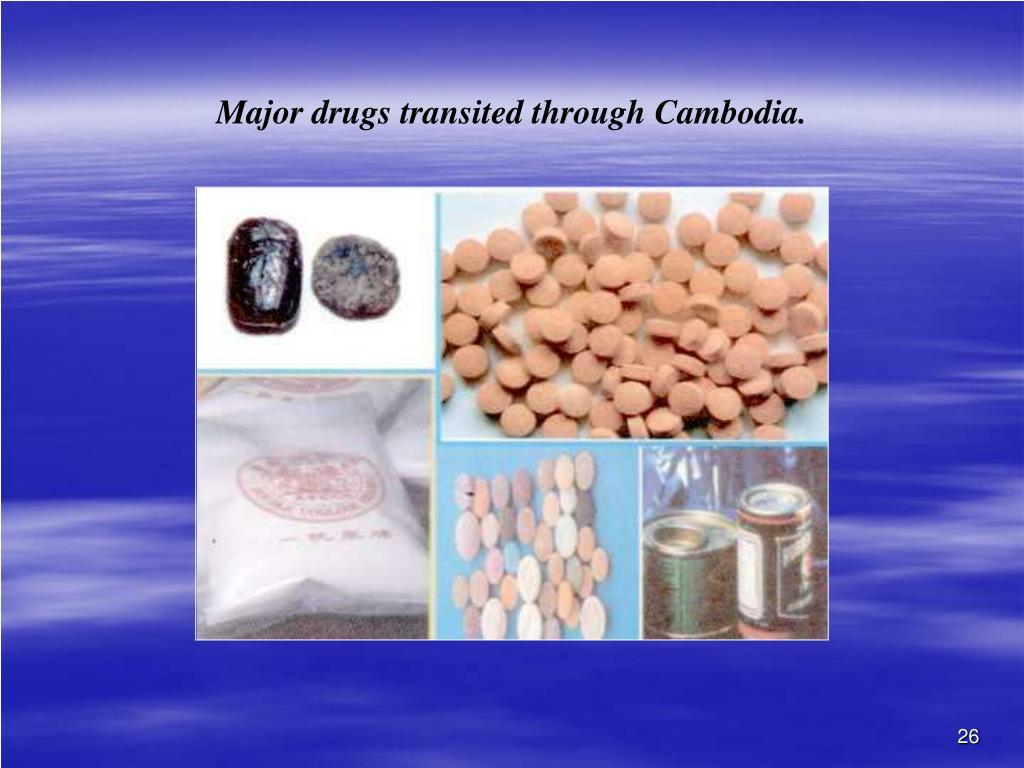 Major drugs transited through Cambodia.