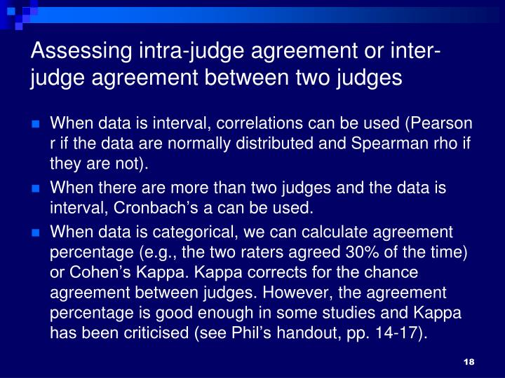 Assessing intra-judge agreement or inter-judge agreement between two judges