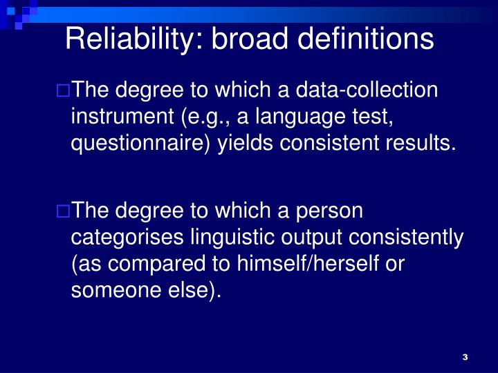 Reliability: broad definitions