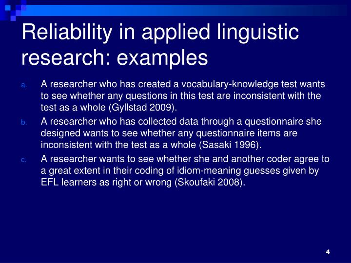 Reliability in applied linguistic research: examples