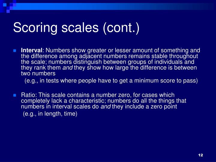 Scoring scales (cont.)