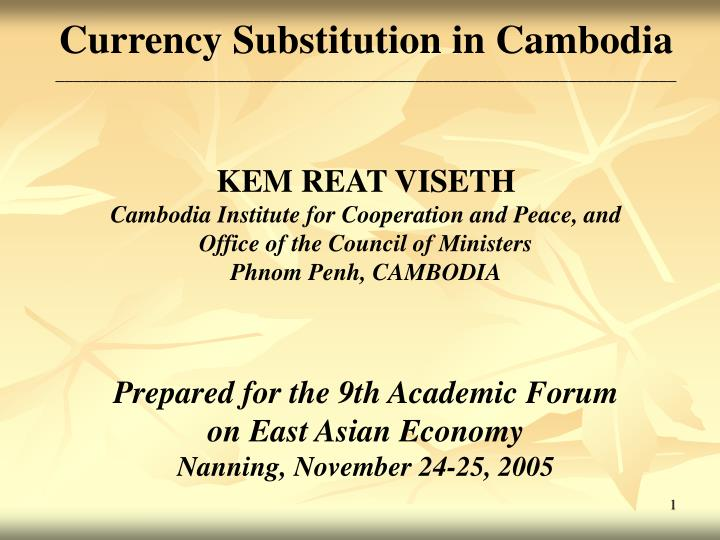 Currency Substitution in Cambodia