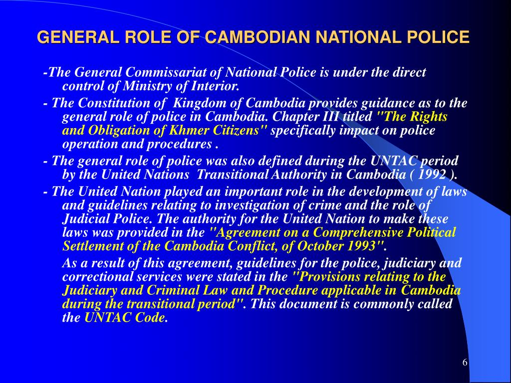 GENERAL ROLE OF CAMBODIAN NATIONAL POLICE