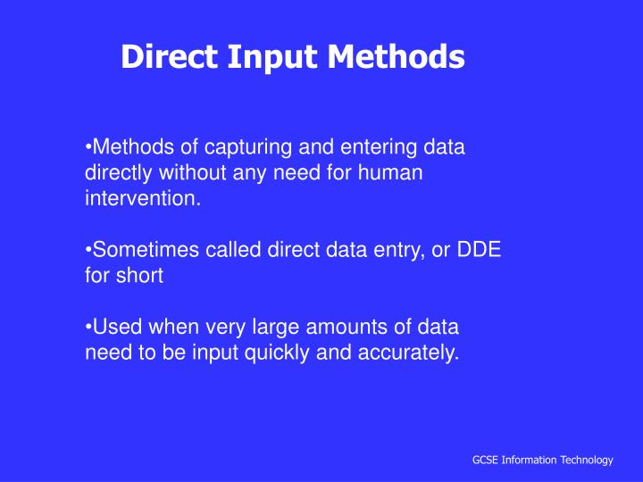 Direct Input Methods