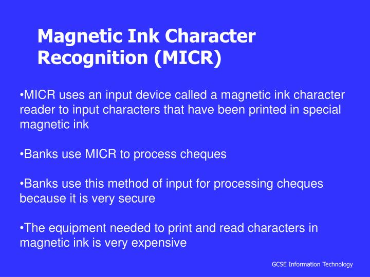 Magnetic Ink Character Recognition (MICR)