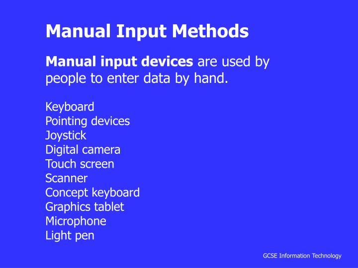 Manual Input Methods