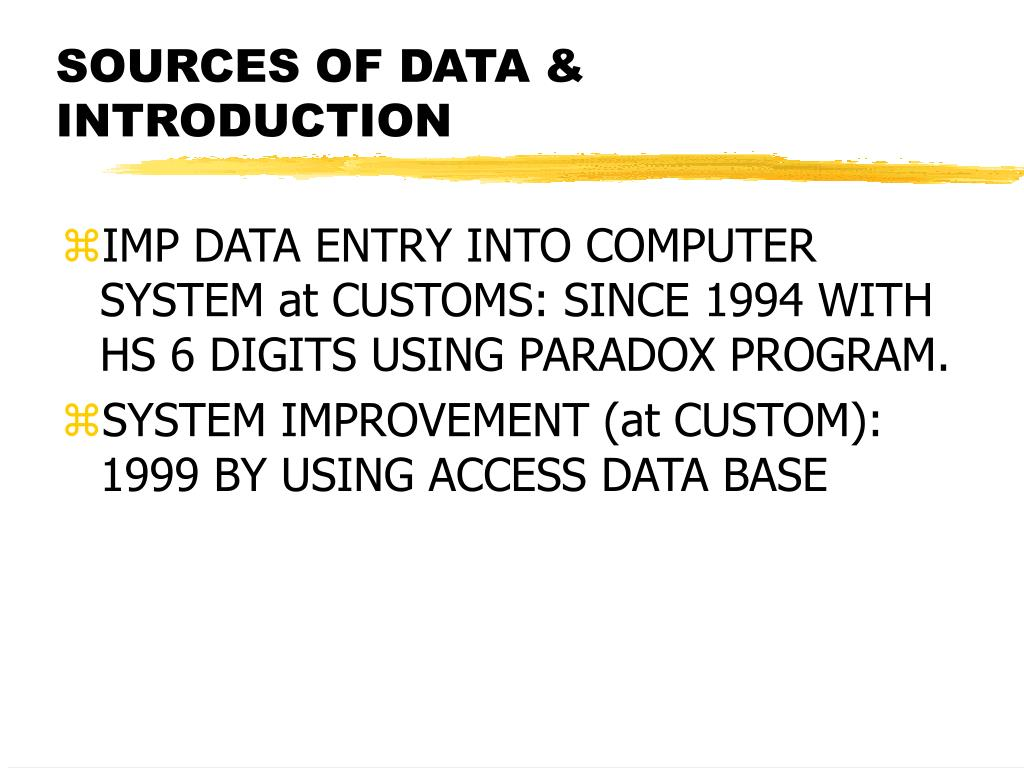 SOURCES OF DATA & INTRODUCTION