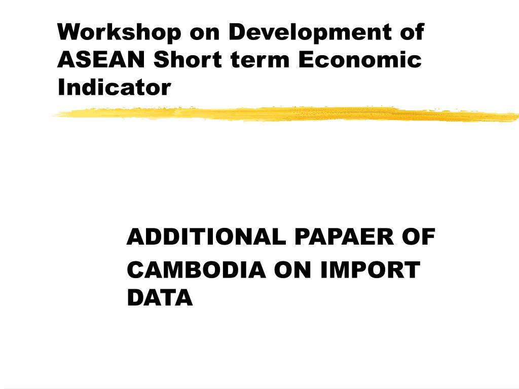 Workshop on Development of ASEAN Short term Economic Indicator