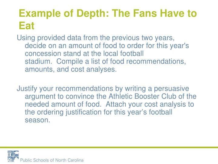 Example of Depth: The Fans Have to Eat