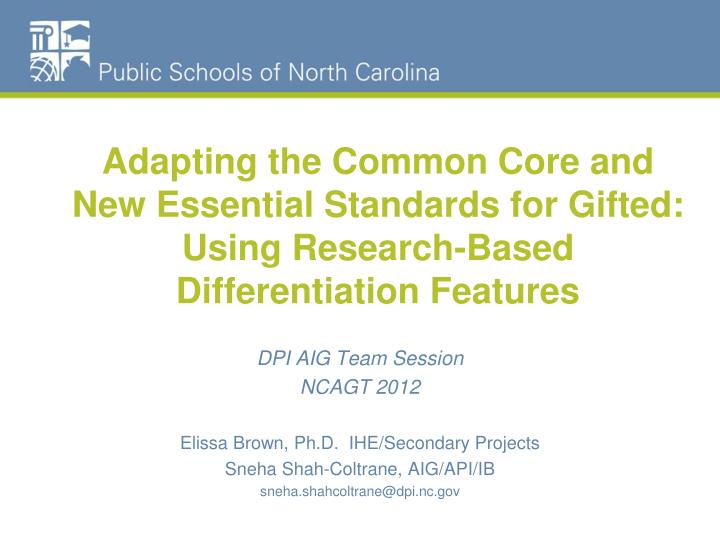Adapting the Common Core and New Essential Standards for Gifted: