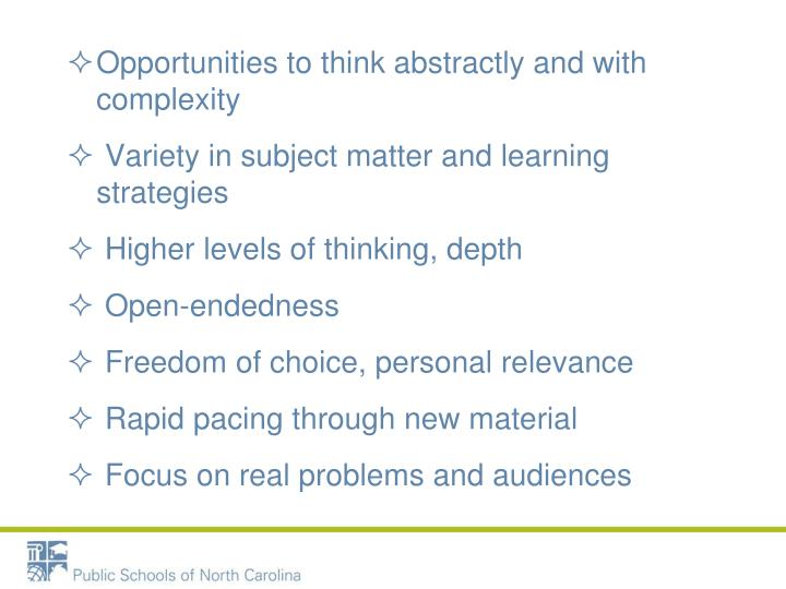 Opportunities to think abstractly and with complexity