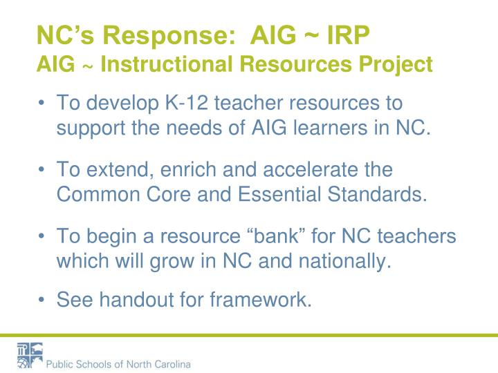 NC's Response:  AIG ~ IRP