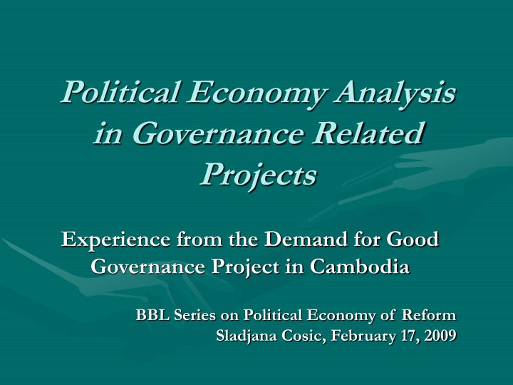 Political economy analysis in governance related projects l.jpg