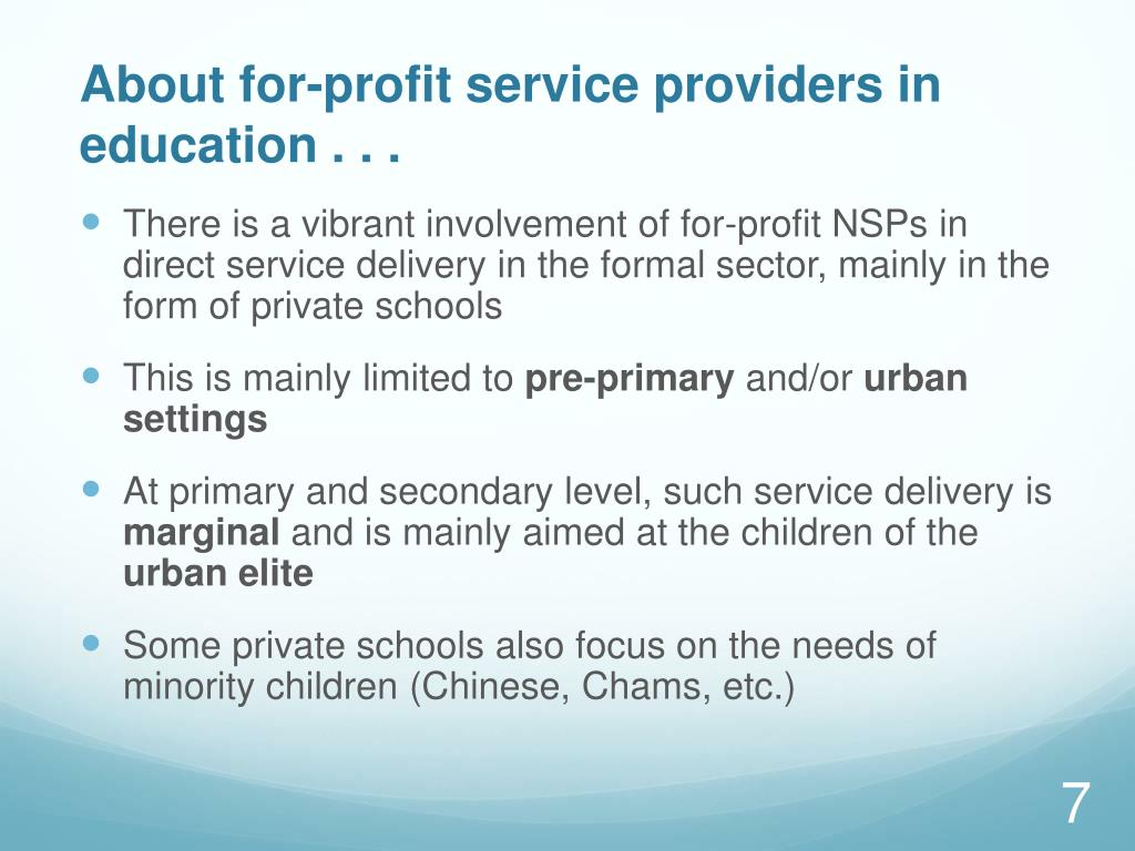 About for-profit service providers in education . . .